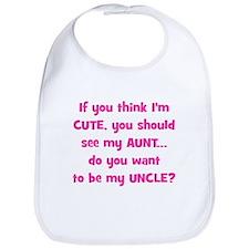 Think Im Cute - Aunt/Uncle Bib