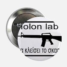 """molon labe stfu 2.25"""" Button"""