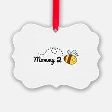 Mommy 2 Bee Ornament