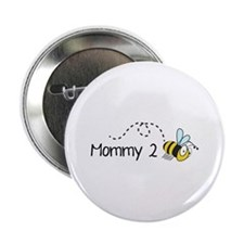 "Mommy 2 Bee 2.25"" Button"