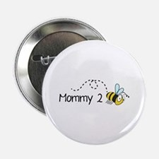 """Mommy 2 Bee 2.25"""" Button"""