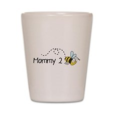 Mommy 2 Bee Shot Glass