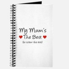 My Mum's The Best (so screw the rest) Journal