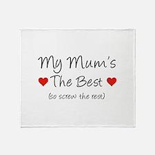 My Mum's The Best (so screw the rest) Stadium Blan