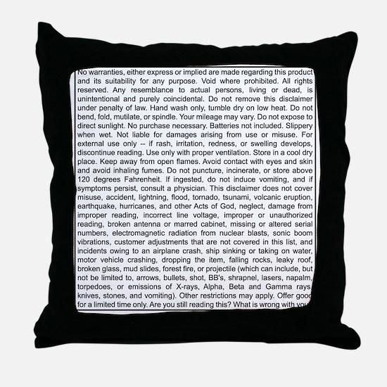 Disclaimer Throw Pillow