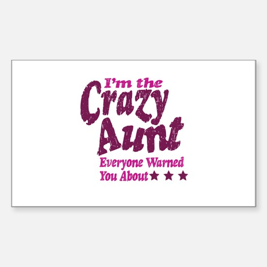 Im the Crazy Aunt Decal