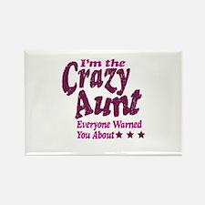Im the Crazy Aunt Rectangle Magnet