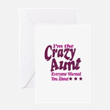 Im the Crazy Aunt Greeting Card