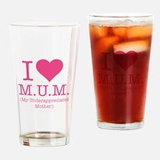 I Love Mum Drinking Glass