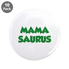 "Mamasaurus 3.5"" Button (10 pack)"