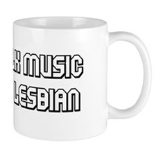 I Hate Folk Music and I'm a L Coffee Mug