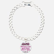 aunt spoils sisters kids Bracelet