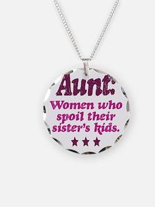 aunt spoils sisters kids Necklace