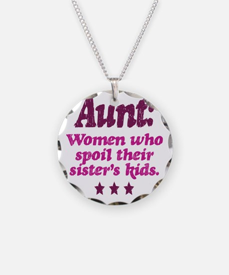 aunt spoils sisters kids Necklace