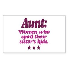 aunt spoils sisters kids Decal