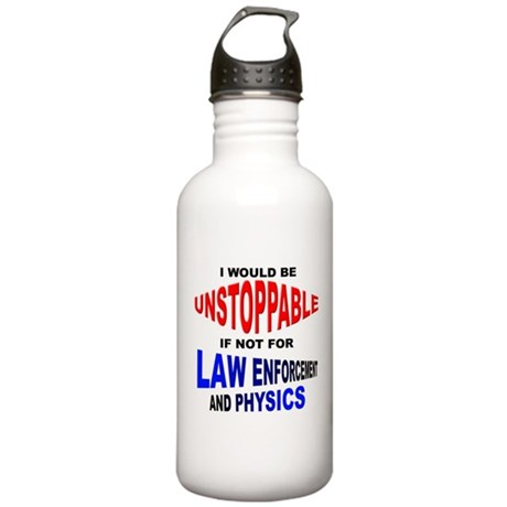 UnStoppable Funny T-Shirt Water Bottle
