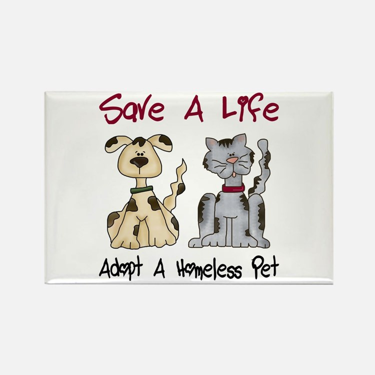 Adopt A Homeless Pet Rectangle Magnet