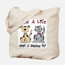Adopt A Homeless Pet Tote Bag