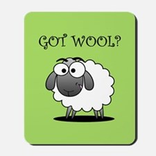 GOT WOOL? Mousepad