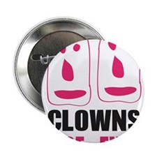 "Clown are evil design 2.25"" Button"