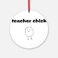 teacherchick.png Ornament (Round)