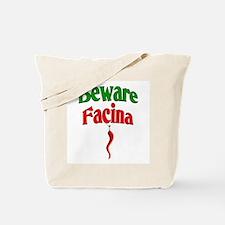 Beware Facina Tote Bag