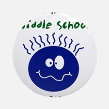 workinamiddleschool.png Ornament (Round)