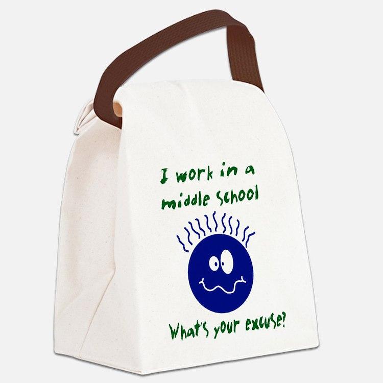 workinamiddleschool.png Canvas Lunch Bag
