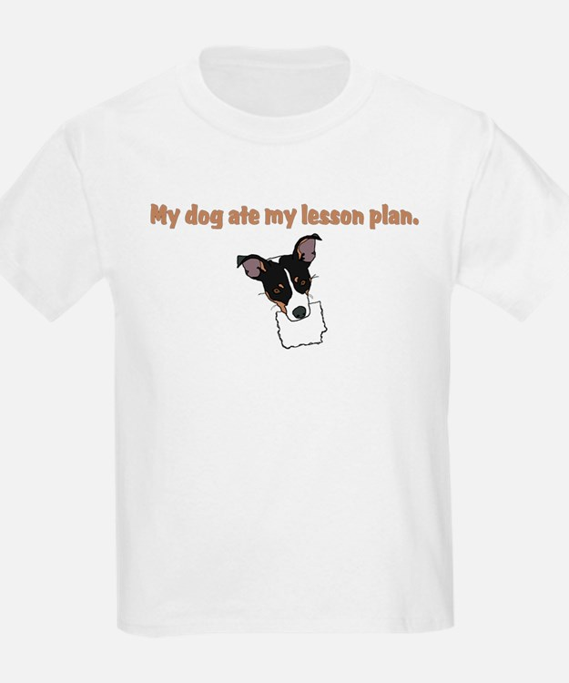 dog ate my lesson plan.png T-Shirt