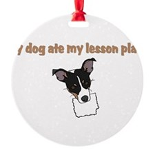 dog ate my lesson plan.png Ornament