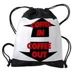 Coffee In Coffee Out Drawstring Bag