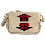 Coffee In Coffee Out Messenger Bag