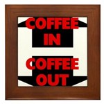 Coffee In Coffee Out Framed Tile