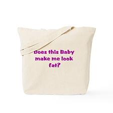 baby look fat.png Tote Bag