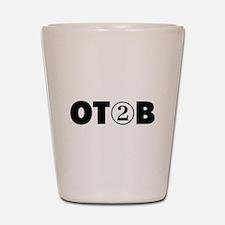 OT 2 B (BLACK) Shot Glass
