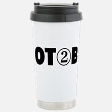 OT 2 B (BLACK) Travel Mug