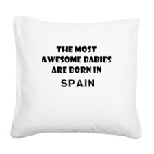 THE MOST AWESOME BABIES ARE BORN IN SPAIN Square C