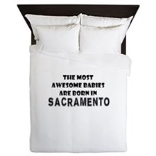THE MOST AWESOME BABIES ARE BORN IN SACRAMENTO Que