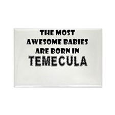 THE MOST AWESOME BABIES ARE BORN IN TEMECULA Recta