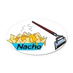 Nacho Hoe Oval Car Magnet