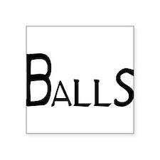 """Balls Square Sticker 3"""" x 3"""""""