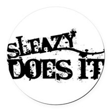 Sleazy Does It Round Car Magnet