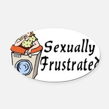 Sexually Frustrated Oval Car Magnet