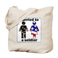 Married A Soldier Tote Bag