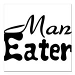 Man Eater Square Car Magnet 3