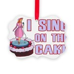 I Sing On The Cake Picture Ornament