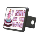 I Sing On The Cake Rectangular Hitch Cover