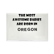THE MOST AWESOME BABIES ARE BORN IN OREGON Rectang