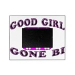 Good Girl Gone Bi Picture Frame