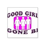 Good Girl Gone Bi Square Sticker 3